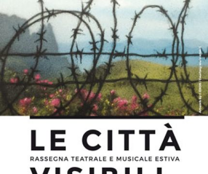 Festival Le Città Visibili -  V Edizione, dal 21 luglio al 06 agosto