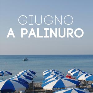 Offerta last minute giugno a Palinuro