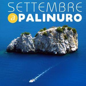 Speciale settembre a Palinuro. Le nostre offerte
