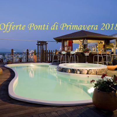 Ponti di primavera 2018 in hotel con PISCINA sul mare