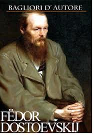 Bagliori d'autore Fedor Dostoevskij