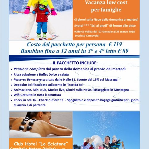 Neve & Benessere...Vacanza Low Cost