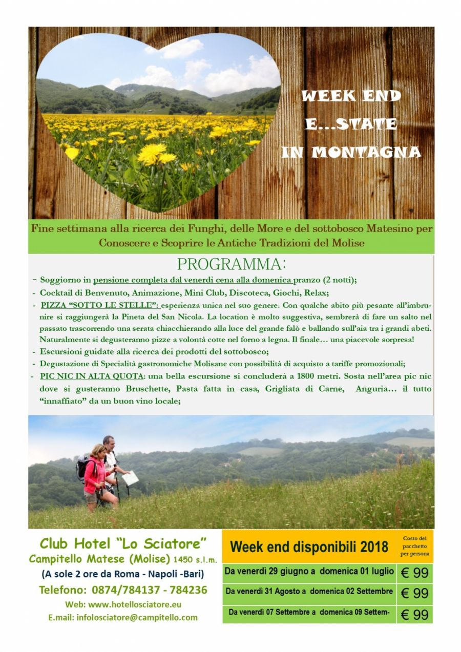 Superofferta Week End  E...State in Montagna!