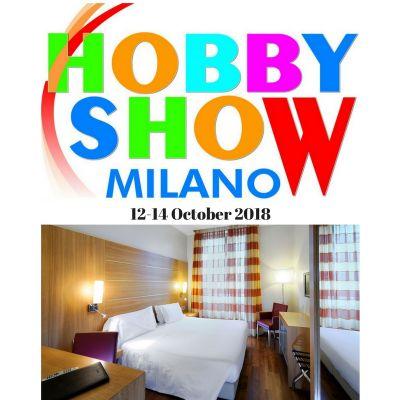 Offerta Hotel per Hobby Show Milano 2018