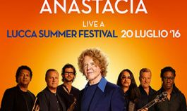 July 20th 2016: Simply Red plus Anastacia at Lucca Summer Festival – book your stay in a Montecatini Terme hotel
