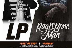 LP & RAG'N'BONE MAN in concerto al LUCCA SUMMER FESTIVAL