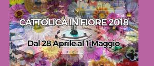 PONTE DEL 1° MAGGIO - CATTOLICA IN FIORE 46° EDIZIONE!