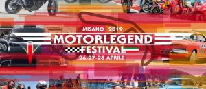 MOTOR LEGEND FESTIVAL, FROM 26 TO 28 APRIL 2019
