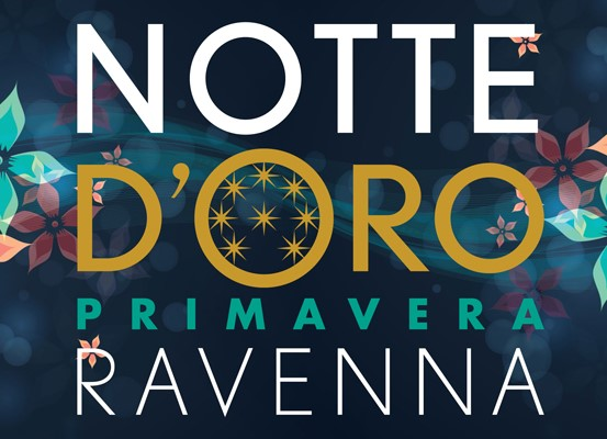 Notte D'oro a Ravenna