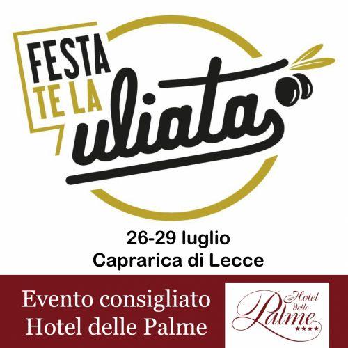 Festa te la Uliata 26-29 luglio -Caprarica di Lecce-