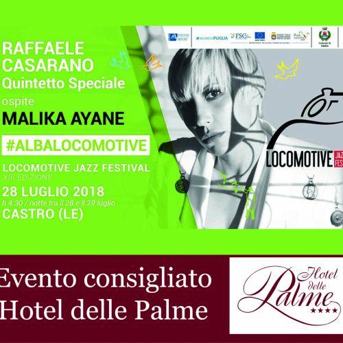 28 Luglio 2018 #albalocomotive - Malika Ayane - Castro Marina