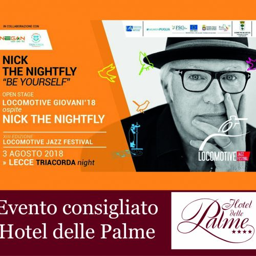 03 Agosto 2018 - Nick The Nightfly / Lecce