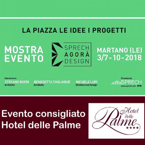 Sprech Agorà Design - Martano - Dal 3 al 7 ottobre 2018