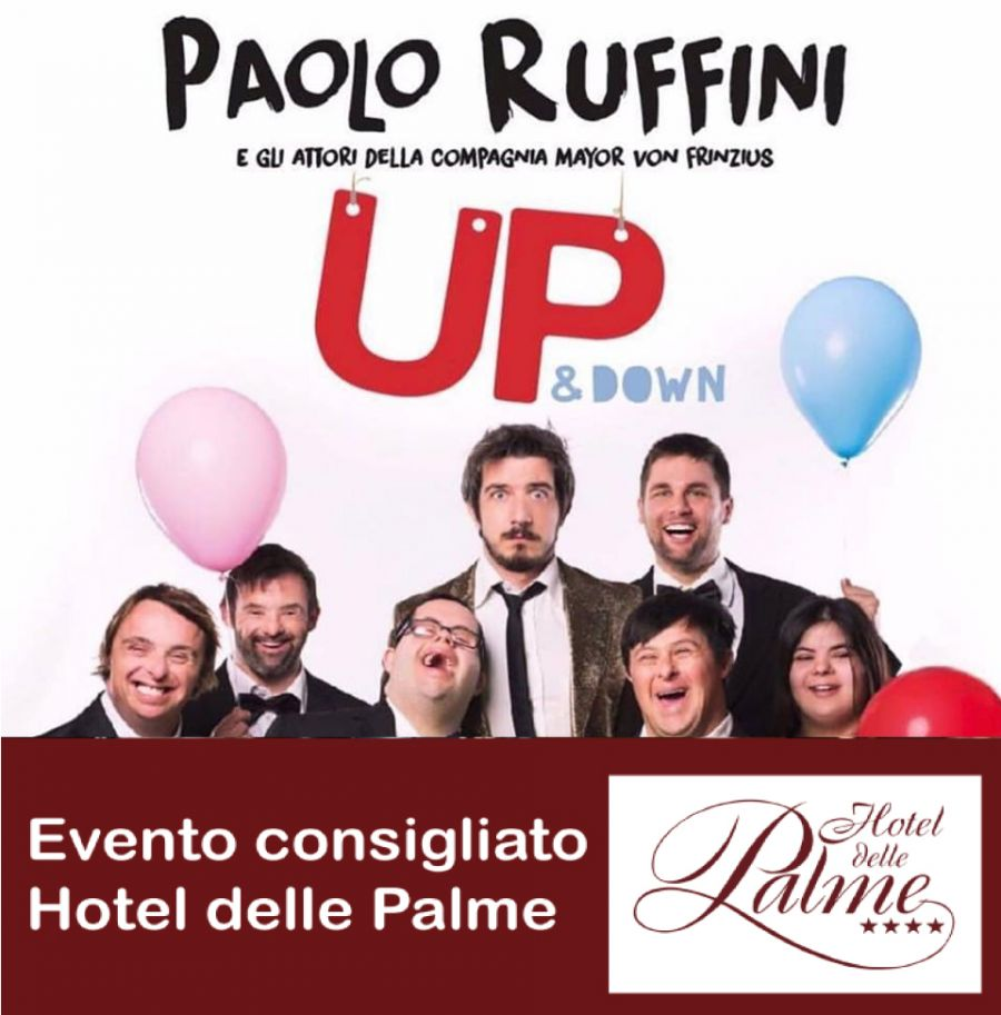 Up&Down di Paolo Ruffini, Teatro Politeama Greco -LECCE-