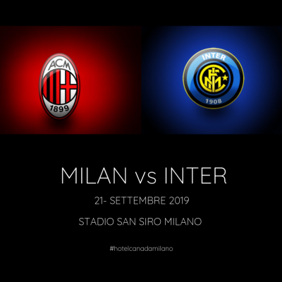 Offerta Hotel Milano centro per derby MILAN - INTER SAN SIRO