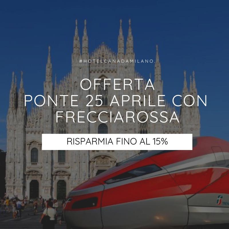 OFFERTA HOTEL MILANO CON PARCHEGGIO PONTE 25 APRILE 2019