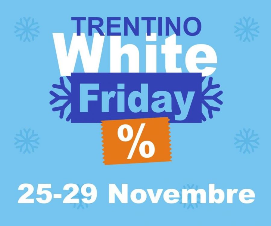 Trentino White Friday