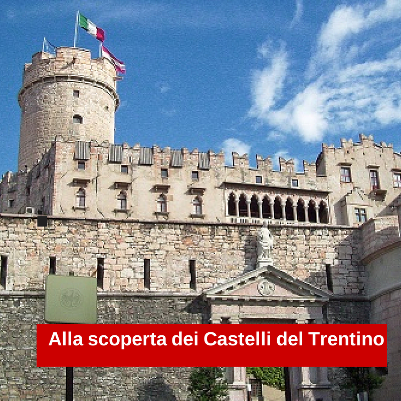 Discover Castles and museums Trentino