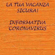 PER DELLE VACANZE SERENE AI TEMPI DEL CORONAVIRUS